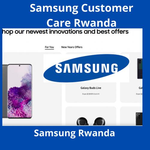 Samsung Customer Care Rwanda