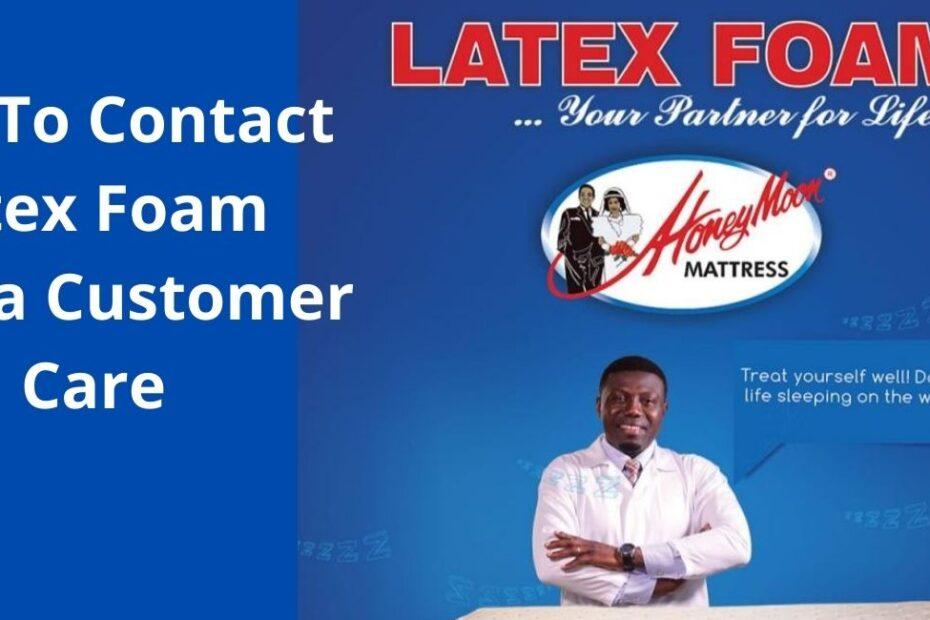 How To Contact Latex Foam Ghana