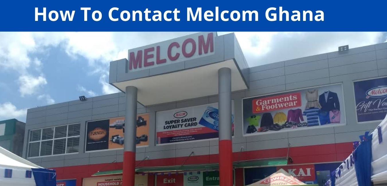 How To Contact Melcom Ghana